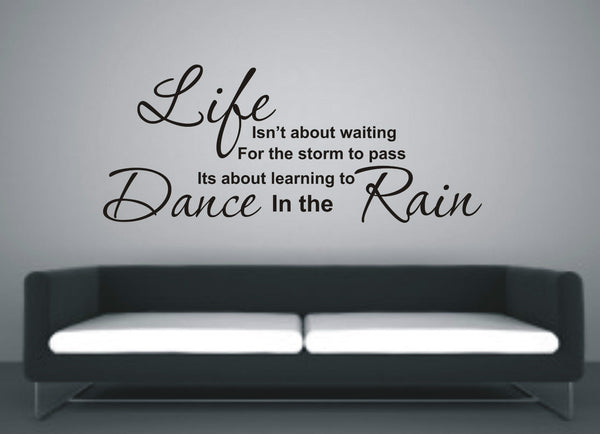 Learn to dance in the rain - Wall Art Decals Sticker Quote
