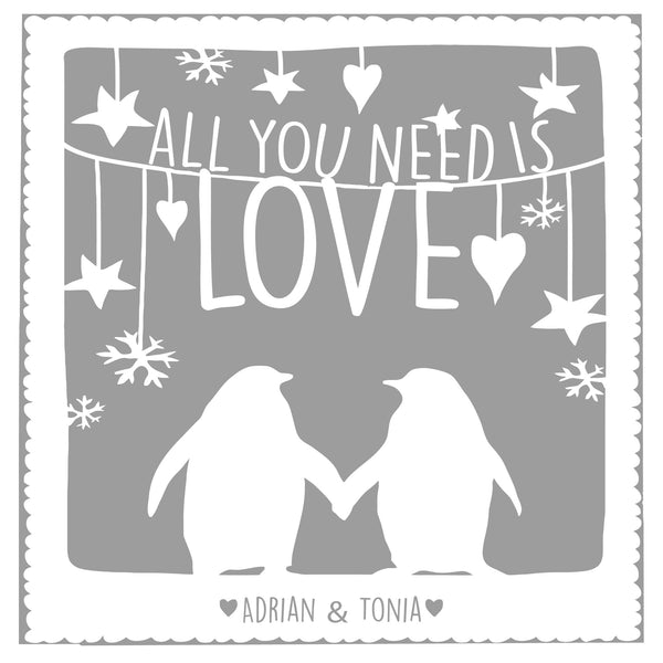 ALL YOU NEED IS LOVE PENGUINS - PERSONALISED WEDDING, ANNIVERSARY, ENGAGEMENT PRINT