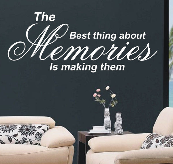 The best thing about memories - Wall Art Decals Sticker Quote wa12