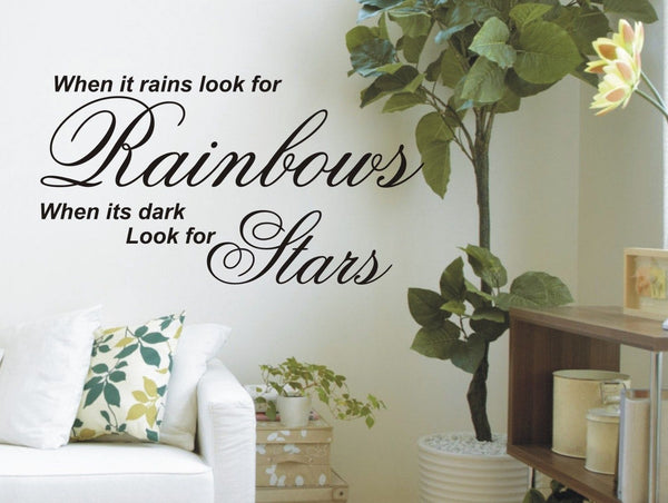 When it rains look for Rainbows - Wall Art Decals Sticker Quote wa16