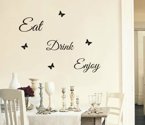 Eat Drink Enjoy - Wall Art Decals Sticker Quote