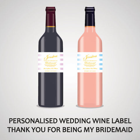 PERSONALISED BRIDESMAID WINE LABEL OR SPIRIT - THANK YOU FOR BEING MY BRIDESMAID