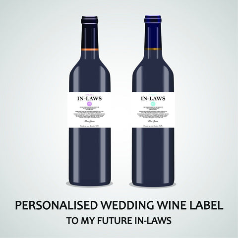 PERSONALISED WEDDING WINE LABEL, SPIRIT OR BEER - TO MY FUTURE IN-LAWS
