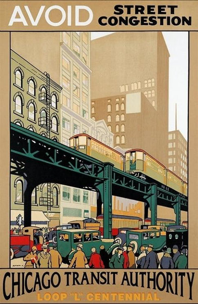 Chicago Transit Authority CTA poster ,  Avoid Street Congestion