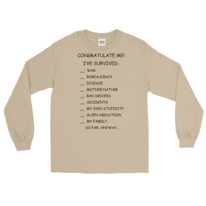 Congratulate Me! Unisex Long Sleeve T-Shirt