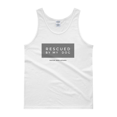 Rescued By My Dog - Tank top