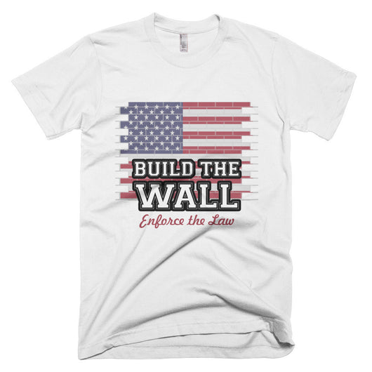 Build The Wall, Enforce The Law - short sleeve men's t-shirt