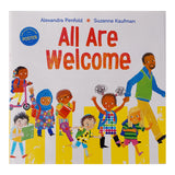 All Are Welcome by Alexandra Penfold and Suzanne Kaufmann/ For Purpose Kids