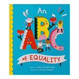 An ABC of Equality by Chana Ginelle Ewing/ For Purpose Kids