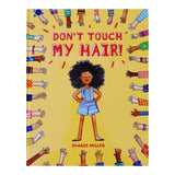 Don't Touch My Hair by Sharee Miller/ For Purpose Kids