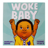 Woke Baby by Mahogany Brown and Theodore Taylor III/ For Purpose Kids