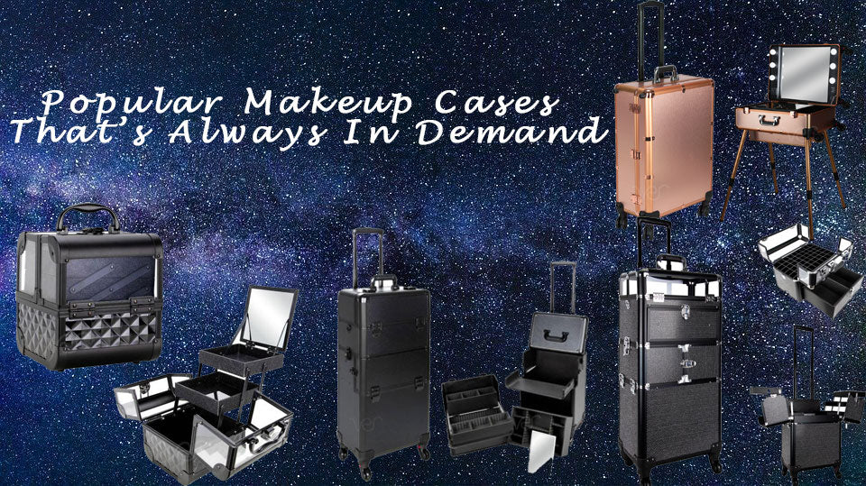 Details About Popular Makeup Cases That's Always In Demand
