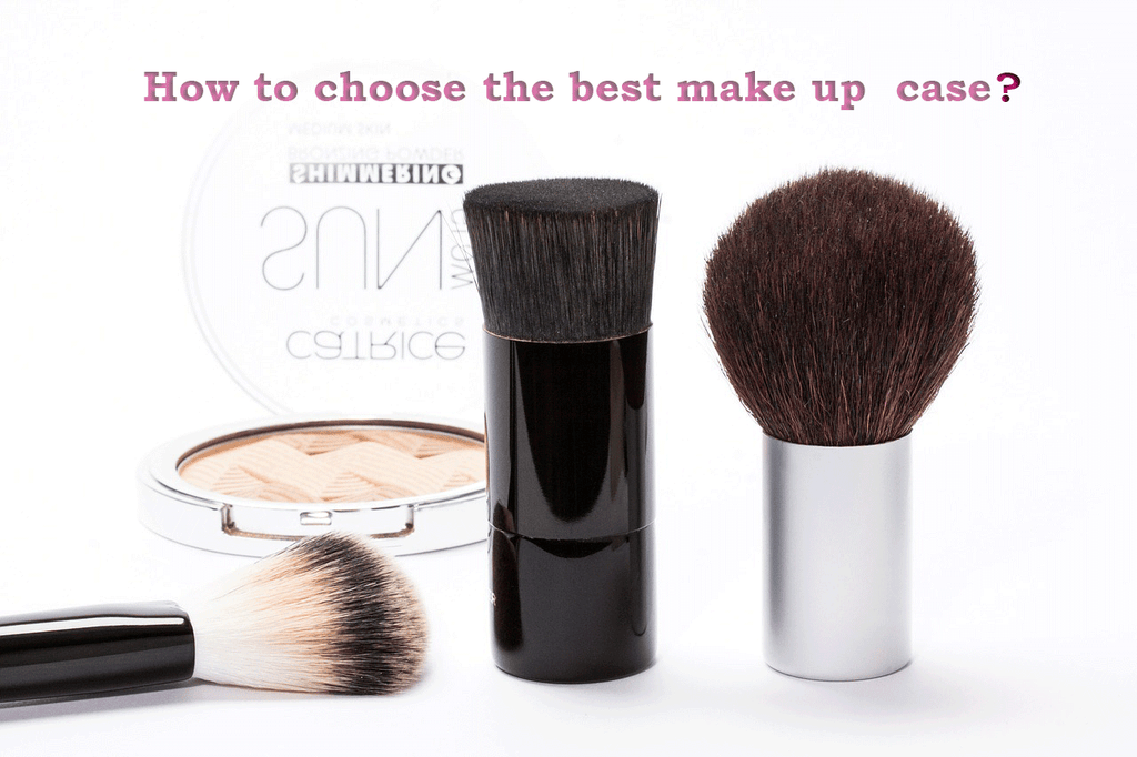 How to choose the best professional makeup cases?