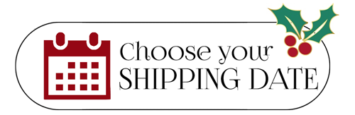 Order Now & Choose Your Own Shipping Date