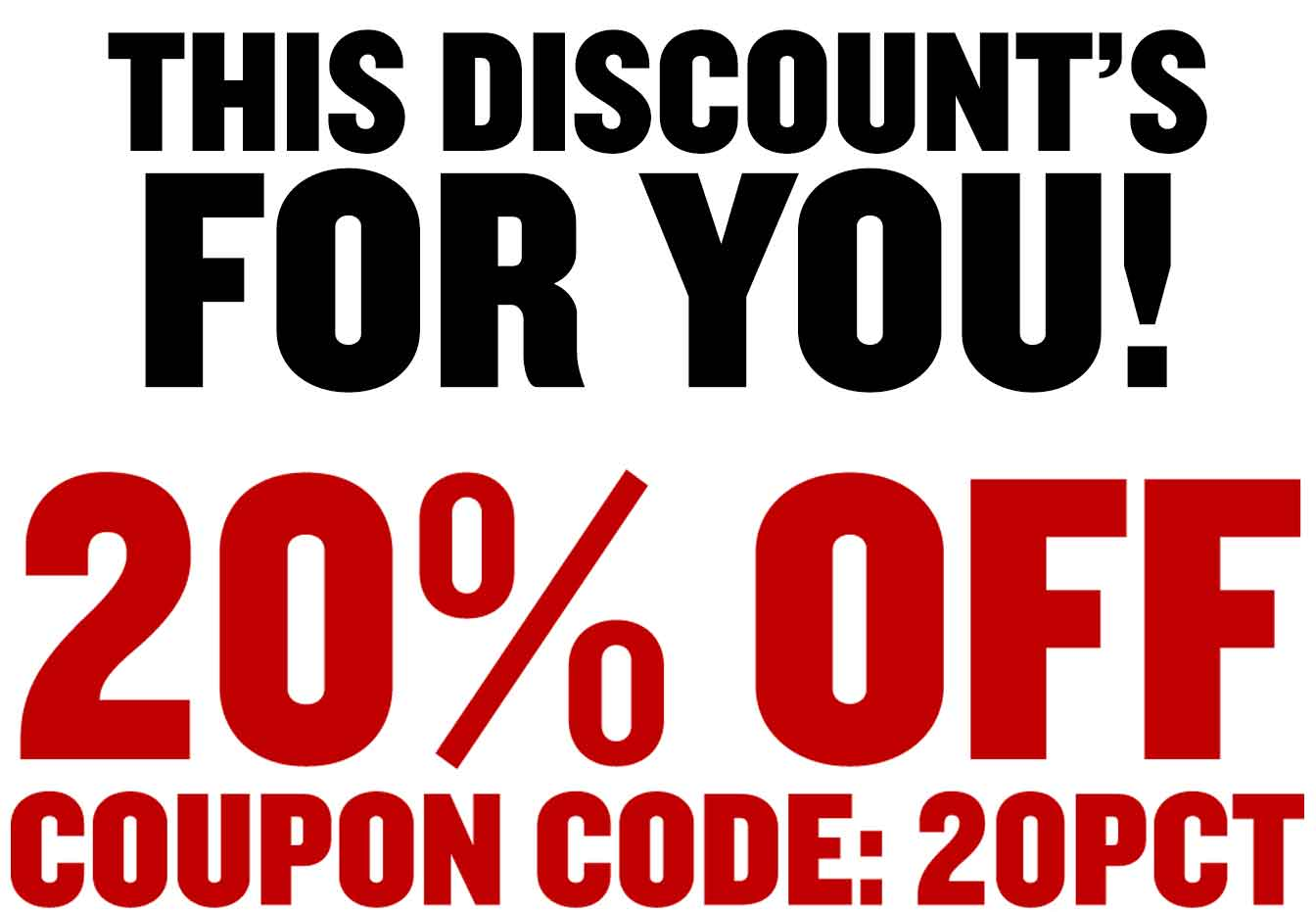 20% Off - Use Coupon Code: 20PCT