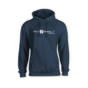 It is Written / Speak the Word: Christian Hoodie with Pouch (White)