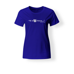 It is Written (White): Cotton Jersey Women's T-Shirt