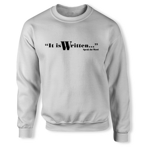 It is Written... Unisex Cotton Jersey Sweatshirt