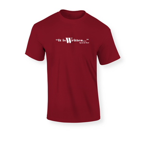 It is Written / Speak the Word: Unisex Christian T-Shirt (White)