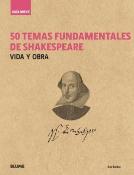 50 TEMAS FUNDAMENTALES DE SHAKESPEARE.
