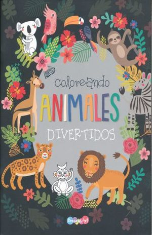 COLOREANDO ANIMALES DIVERTIDOS