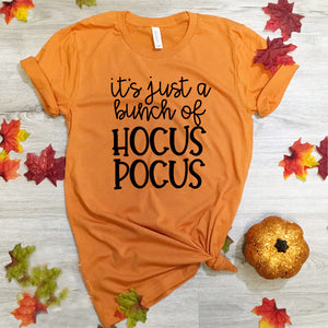 It's Just A Bunch of Hocus Pocus T-Shirt