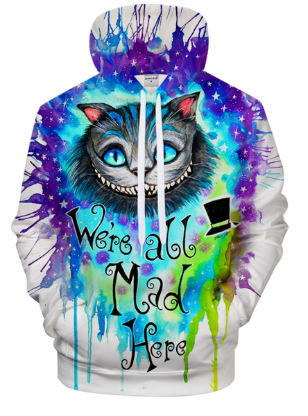 We're All Mad In Here By Pixie Cold Art 3D Hooded Sweatshirt