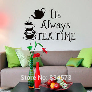 Mad Hatter It's Always Tea Time Quote Wall Art Sticker Decal