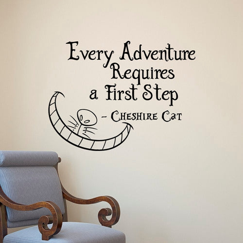 Alice In Wonderland Cheshire Cat Every Adventure Requires a First Step Vinyl Wall Decal