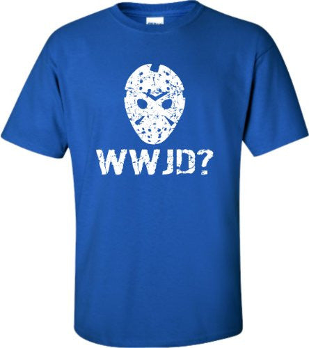 What Would Jason Do Horror Movie T Shirt