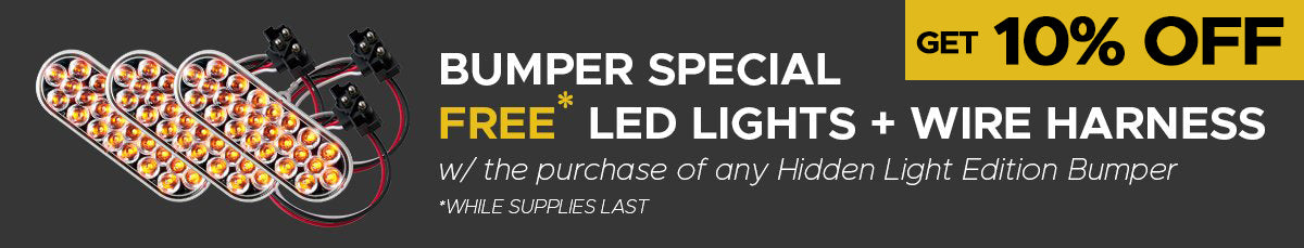 Bumpers Specials 10% OFF and Hidden Lights Included