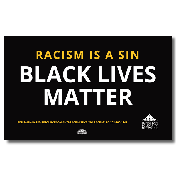 Racism is sin: Black Lives Matter Yard Sign with Wire Frame
