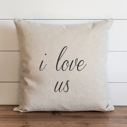 I love us Pillow Cover. - Porter Lane Home