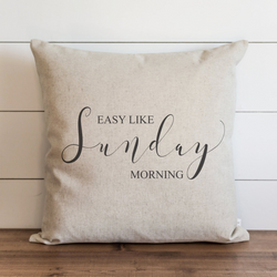 Easy Like Sunday Morning Pillow Cover. - Porter Lane Home
