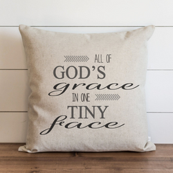 All of Gods Grace in One Tiny Face  Pillow Cover. - Porter Lane Home