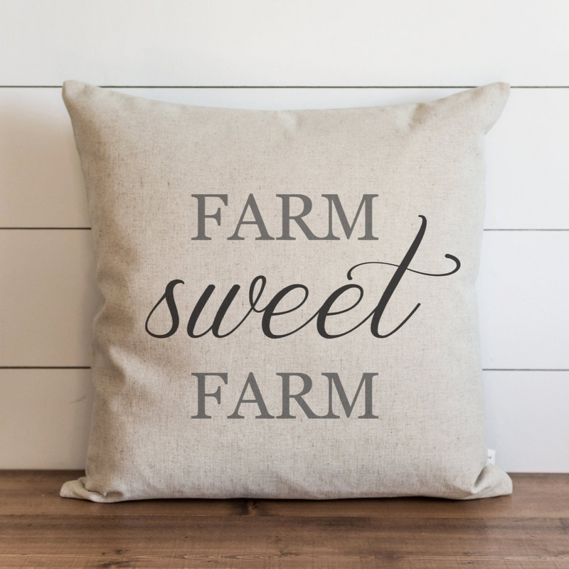 Farm Sweet Farm Pillow Cover. - Porter Lane Home