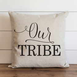 Our Tribe Pillow Cover. - Porter Lane Home