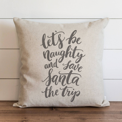 Let's Be Naughty Pillow Cover. - Porter Lane Home
