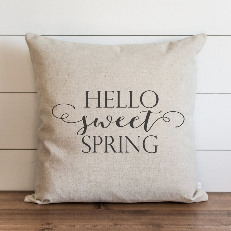 Hello Sweet Spring Pillow Cover. - Porter Lane Home
