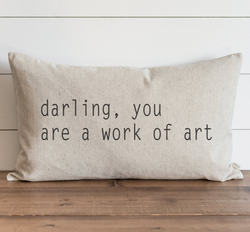 Darling You Are A Work Of Art Pillow Cover. - Porter Lane Home