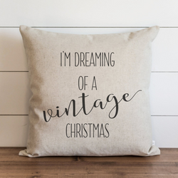 I'm Dreaming Of A Vintage Christmas Pillow Cover. - Porter Lane Home