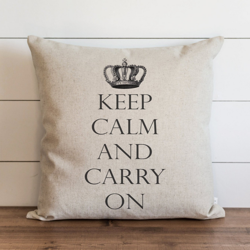 Keep Calm And Carry On Pillow Cover. - Porter Lane Home