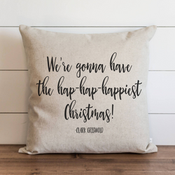 Hap-Hap-Happiest Christmas Pillow Cover. - Porter Lane Home