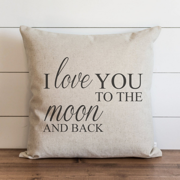 I Love You To The Moon and Back Pillow Cover. - Porter Lane Home