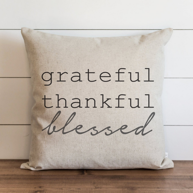 Grateful Thankful Pillow Cover. - Porter Lane Home