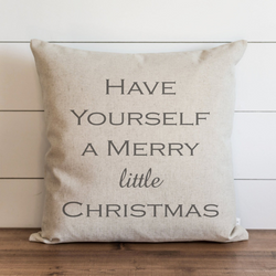 Have Yourself A Merry Little Christmas_CAPS Pillow Cover. - Porter Lane Home