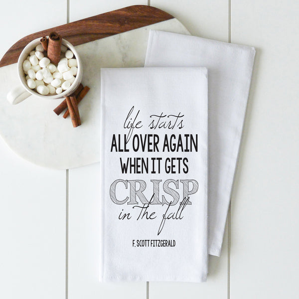 Life Starts All Over Again Tea Towel