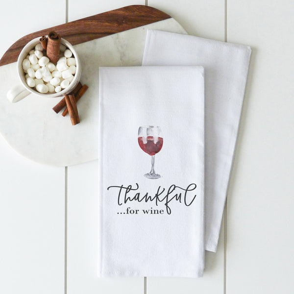 Thankful For Wine Tea Towel