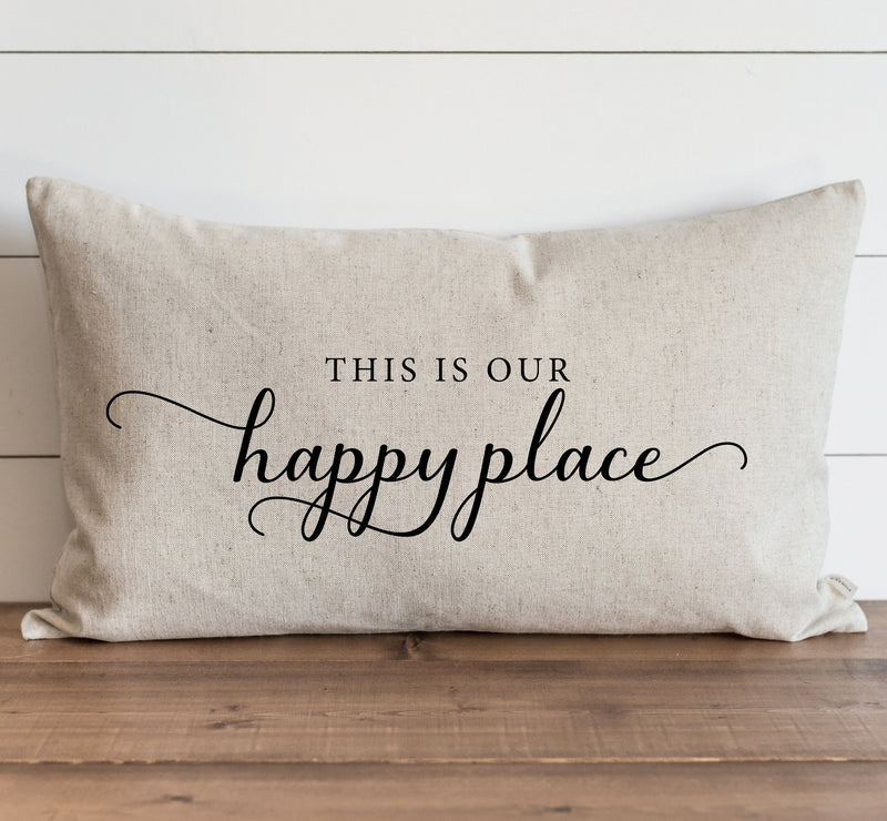 This Is Our Happy Place Pillow Cover.