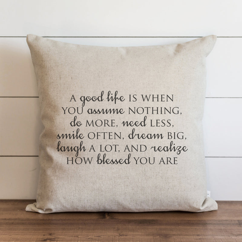 A Good Life Pillow Cover. - Porter Lane Home